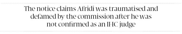 'Traumatised': Judge not confirmed for Islamabad High Court alleges conspiracy